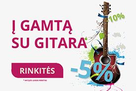 AKCIJA - Į Gamtą su Gitara!